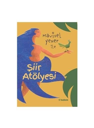 Morhipo kitap Mavisel Yener ile Şiir Atölyesi Tudem Ya Renkli